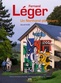 Fernand Léger _ Un Normand planétaire